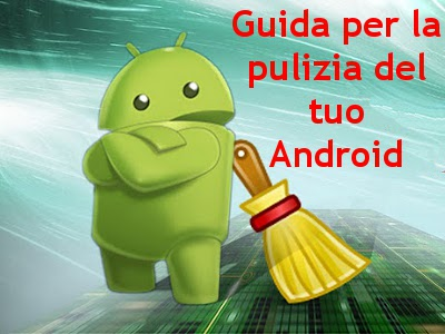 Pulire completamente Android
