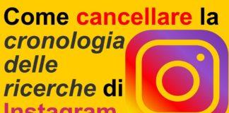 Come eliminare definitivamente la cronologia delle ricerche Instagram