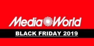 Mediaworld Black Friday 2019
